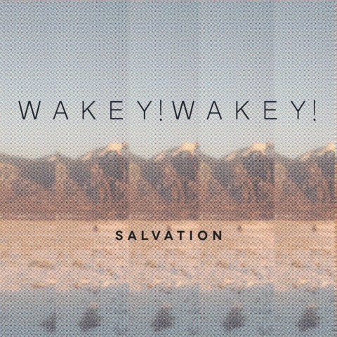 Wakey!Wakey!, Slavation: Album Release